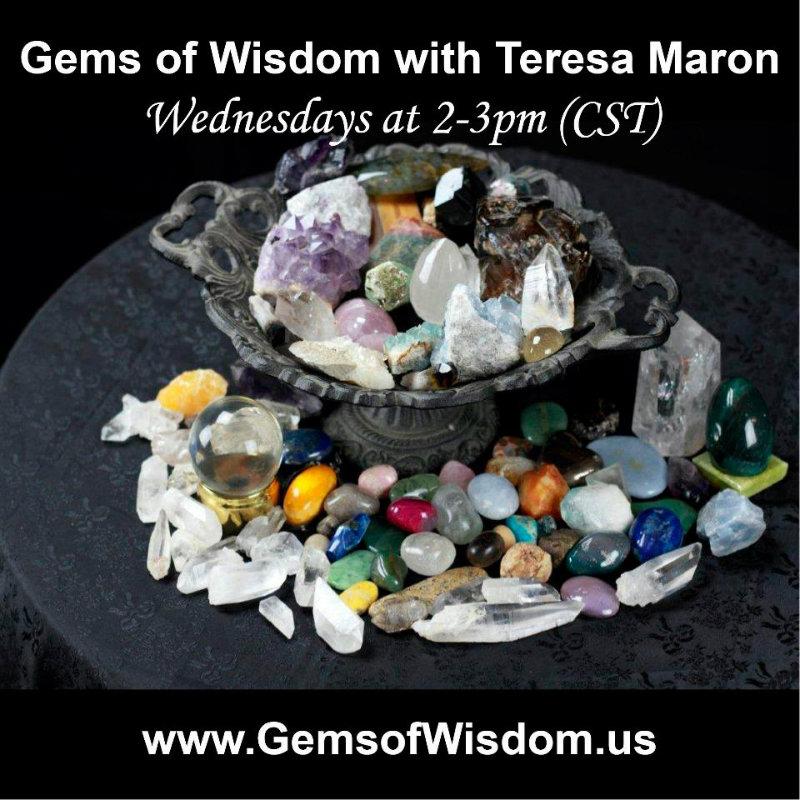 Gems of Wisdom with Teresa Maron